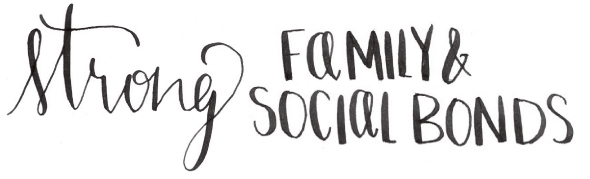 Strong Family and Social Bonds