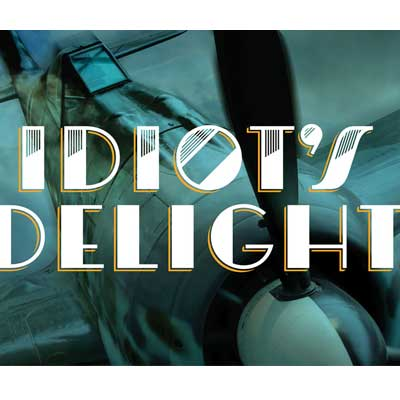 Sign for Idiot's Delight at Park Square Theatre.