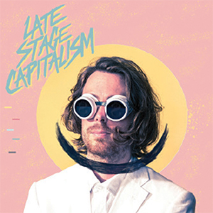 Jeremy Messersmith's Late Stage Capitalism album cover.