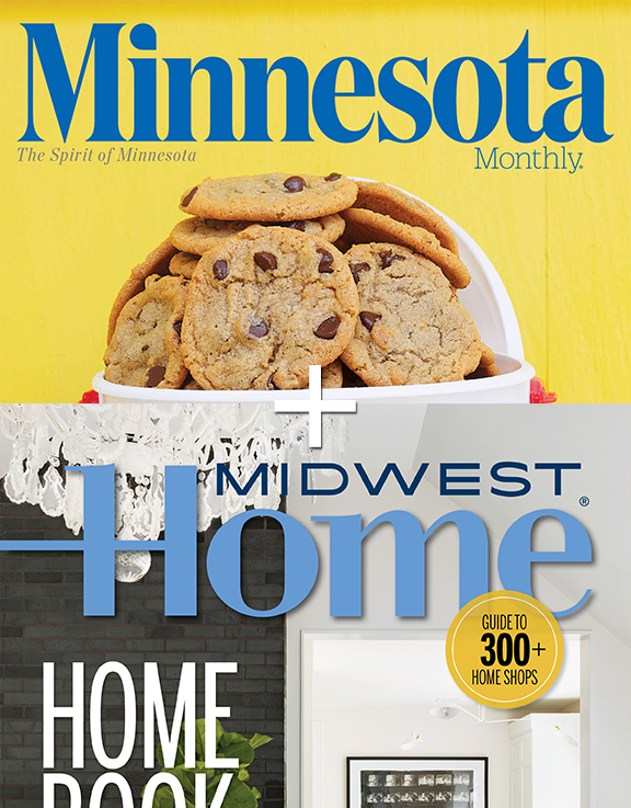 Minnesota Monthly + Midwest Home - 2 for 1 Offer