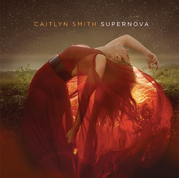 """""""Supernova,"""" by Caitlyn Smith"""