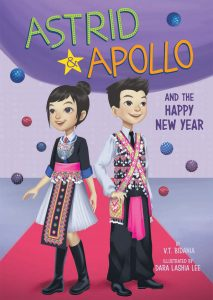 """Astrid & Apollo and the Happy New Year"" by V.T. Bidania, released by Capstone Publishers"