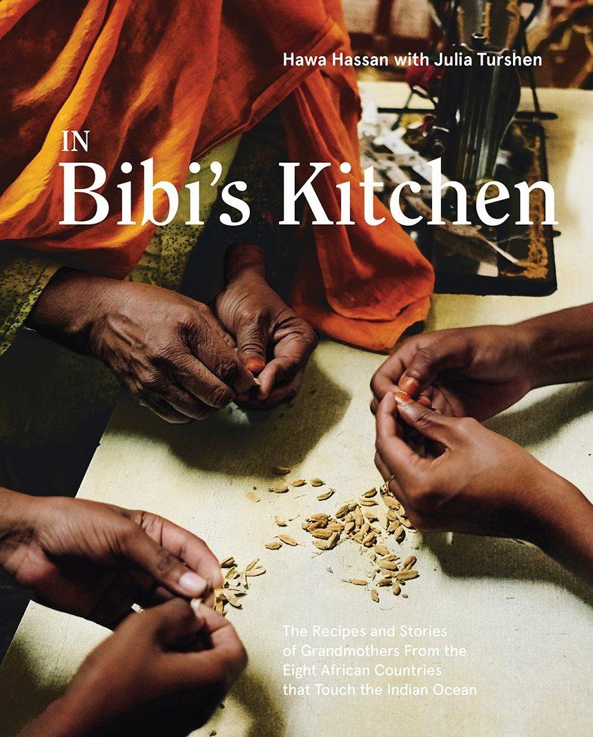 """In Bibi's Kitchen"" by Hawa Hassan"