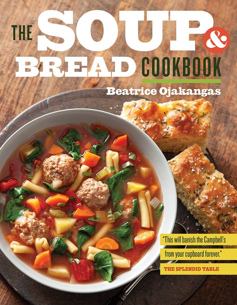 """""""The Soup and Bread Cookbook"""" by Beatrice Ojakangas"""
