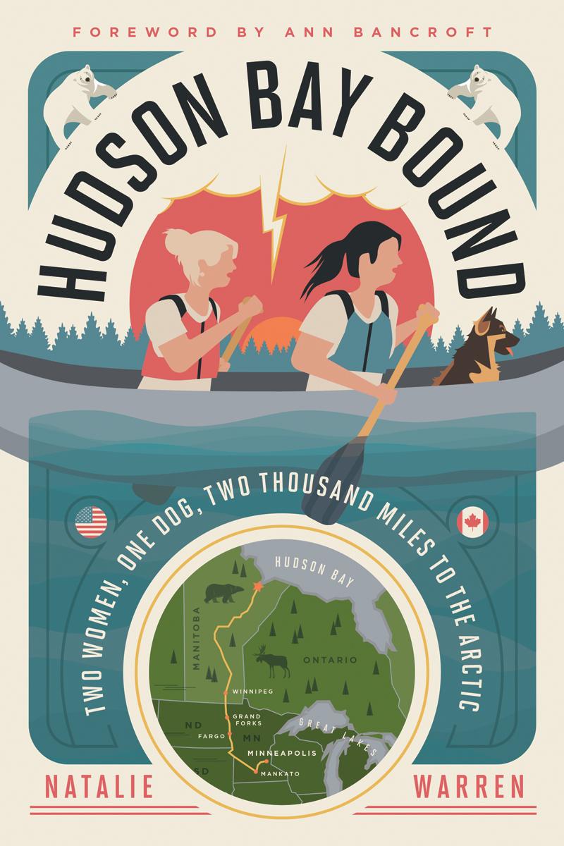 Hudson Bay Bound by Natalie Warren